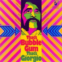 Moroder, Giorgio - That's Bubble Gum - That's Giorgio