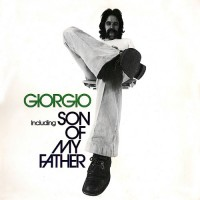 Moroder, Giorgio - Son Of My Father, D