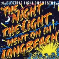 E.L.O. - The Night The Light Went On (In Long Beach), D