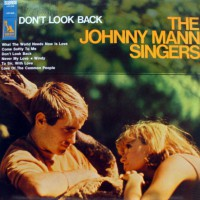 Johnny Mann Singers - Don't Look Back