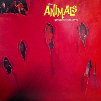 Animals, The - Greatest Hits Live!, US
