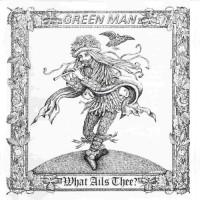 Green Man (uk) - What Ails Thee (tex. Cover)