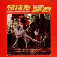 Smith, Jimmy - Peter & The Wolf (foc)