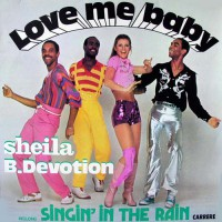 Devotion, B. Sheila - Love Me Baby