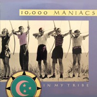 10,000 Maniacs - In My Tribe, US