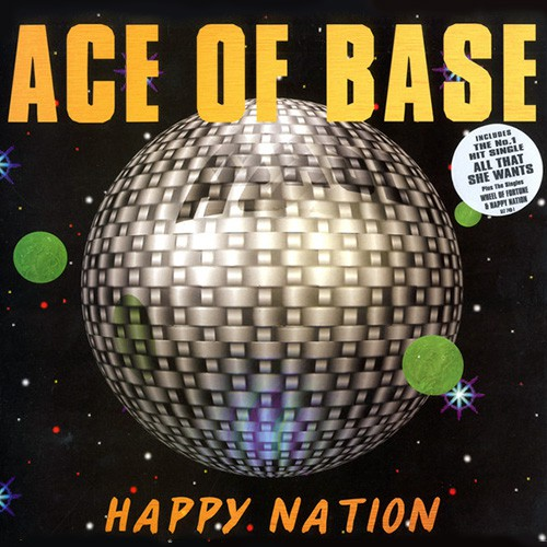 Ace Of Base - Happy Nation, D