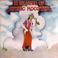 Atomic Rooster - In Hearing Of, UK