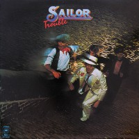 Sailor - Trouble, NL