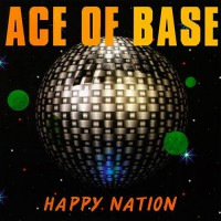 Ace Of Base - Happy Nation, RUS