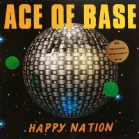 Ace Of Base - Happy Nation, SCA