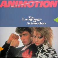Animotion - The Language Of Attraction, CAN