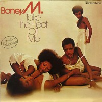 Boney M - Take The Heat Of Me, D