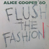 Alice Cooper - Flush The Fashion, D