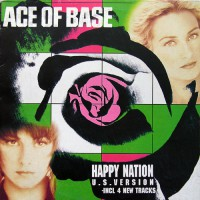 Ace Of Base - Happy Nation (U.S. Version), GRE