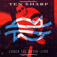 Ten Sharp - Under The Water-Line +ins