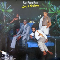 Bad Boys Blue - Love Is No Crime, D