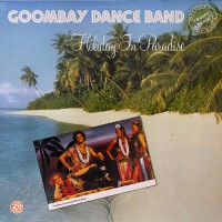 Goombay Dance Band - Holiday In Paradise, NL