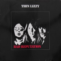 Thin Lizzy - Bad Reputation, D