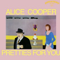 Alice Cooper - Pretties For You, US (Re)