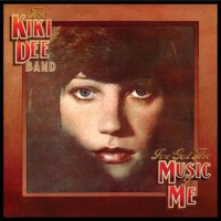 Kiki Dee Band - I've Got The Music In Me