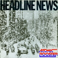 Atomic Rooster - Healine News, UK