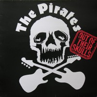 Pirates, The - Out Of Their Skulls, UK