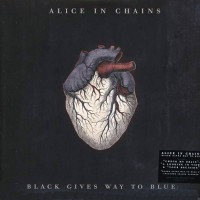 Alice In Chains - Black Gives Way To Blue, EU