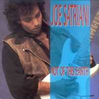 Satriani Joe - Not Of This Earth