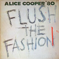 Alice Cooper - Flush The Fashion, NL