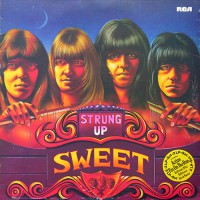 Sweet, The - Strung Up, D