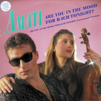Amati - Are You In The Mood For Bach Tonight?