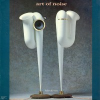 Art Of Noise, The - Below The Waste, EU