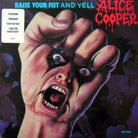 Alice Cooper - Raise Your Fist And Yell, US
