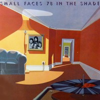 Small Faces - 78 In The Shade, UK