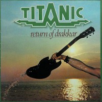 Titanic - Return Of Drakkar, D