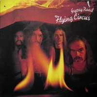 Flying Circus - Gypsy Road, CAN