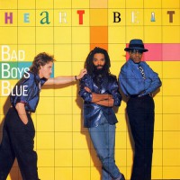 Bad Boys Blue - Heart Beat, D