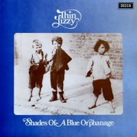 Thin Lizzy - Shades Of A Blue Orphanage, UK