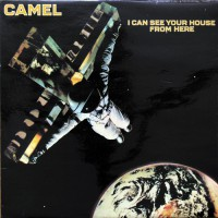 Camel - I Can See Your House From Here, UK (Or)