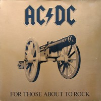AC/DC - For Those About To Rock, D