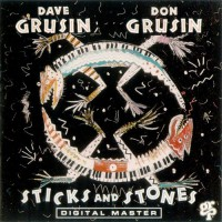 Grusin Dave And Don Grusin - Sticks And Stones