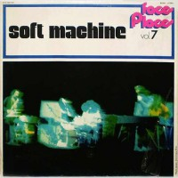 Soft Machine, The - Faces And Places Vol. 7