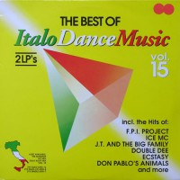 The Best Of Italo Dance Music - Vol.15