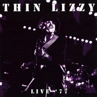 Thin Lizzy - Live '77, UK