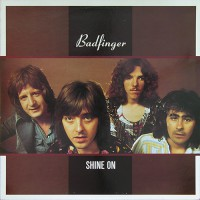 Badfinger - Shine On, UK