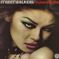 Streetwalkers - Vicious But Fair (ins)