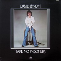Byron, David - Take No Prisoners, US