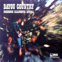 Creedence Clearwater Revival - Bayou Country, D