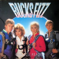 Bucks Fizz - Are You Ready, D