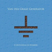 Van Der Graaf Generator - A Grounding In Numbers (limited Ed)
